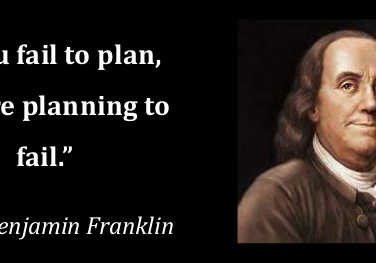if you fail to plan you are planning to fail